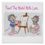 Paint The World With Love... Posters