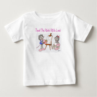 Paint The World With Love T Shirts