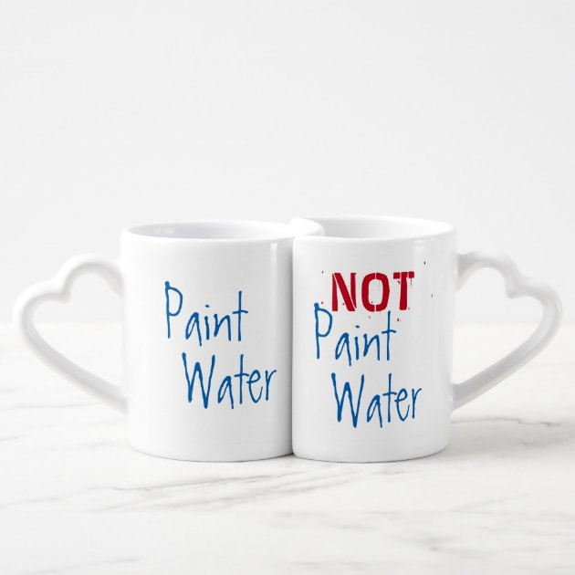 Paint Water Not Paint Water For Artist Funny Art Coffee Mug Set Zazzle Com