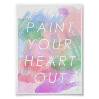 Paint Your Heart Out Poster