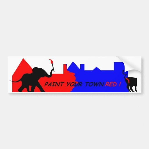 Paint Your Town Red ! Car Bumper Sticker