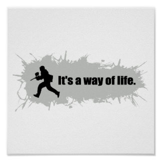 Paintball is a Way of Life Poster