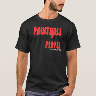 Paintball to player canadian style T-Shirt