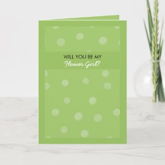 Painted Dots green Will You Be My Flower Girl Card card