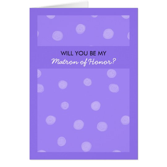 Painted Dots purple Be My Matron of Honor Card
