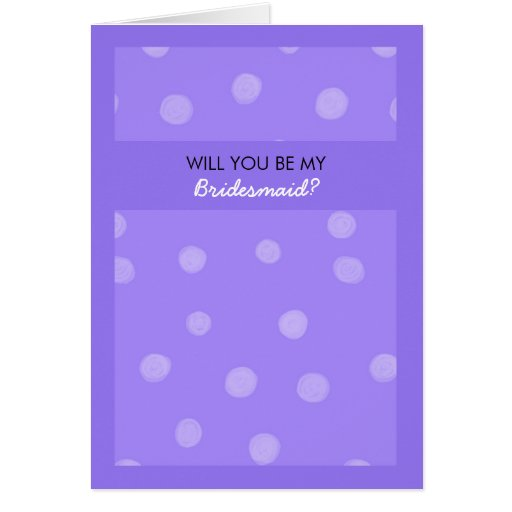 Painted Dots purple Will You Be My Bridesmaid Card