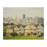 Painted Ladies, Victorian houses and skyline Wood Wall Art