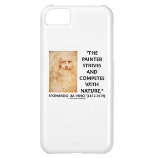 Painter Strives And Competes With Nature da Vinci iPhone 5C Covers