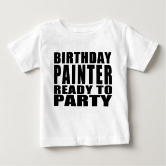 Painters : Birthday Painter Ready to Party Infant T-shirt