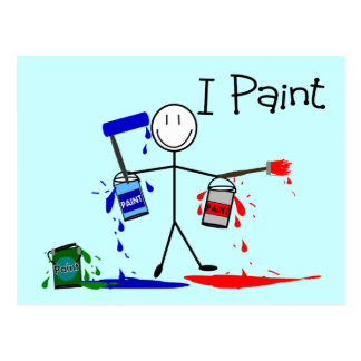 """Painters Gifts  """"I Paint"""" Stick People Design Postcard"""