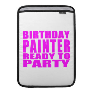 Painters : Pink Birthday Painter Ready to Party MacBook Sleeves