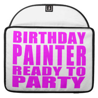 Painters : Pink Birthday Painter Ready to Party Sleeve For MacBooks