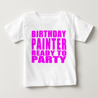Painters : Pink Birthday Painter Ready to Party T-shirts