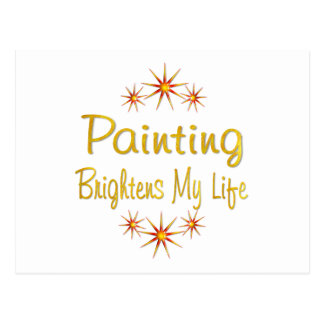 PAINTING Brightens My Life Postcard