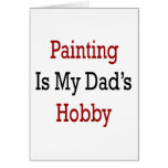 Painting Is My Dad's Thing Greeting Cards