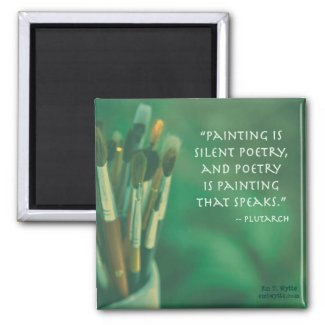 Painting Is Silent Poetry Plutarch Quote Magnet