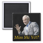 Painting-Miss Me Yet? 2 Inch Square Magnet