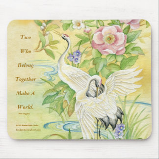 Pair of Cranes Two Who Belong Together Mouse Pad
