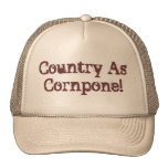 ¡País como Cornpone! Gorro