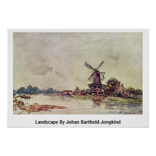Paisaje de Johan Barthold Jongkind Poster