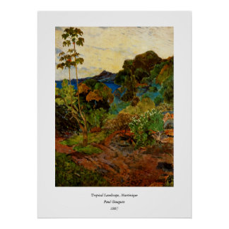 Paisaje de Martinica de Paul Gauguin (1887) Póster