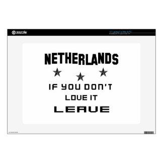 Países Bajos si usted no los ama, se van Calcomanías Para 38,1cm Portátiles
