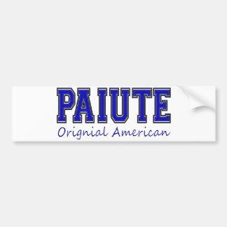 Paiute Original American Bumper Sticker