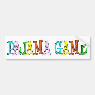 Pajama Game Bumper Sticker
