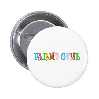 Pajama Game Pinback Button