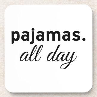 Pajamas All Day Drink Coaster