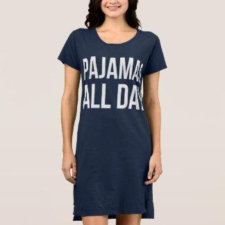 """""""Pajamas All Day"""" Night Shirt"""