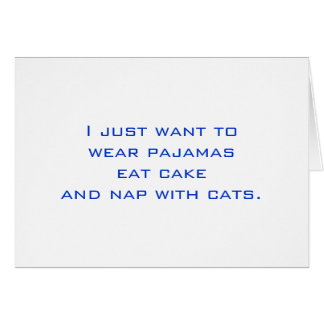 Pajamas, Cake, Nap, Cats Card