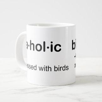 pájaro HOL ic birdaholic Taza Extra Grande