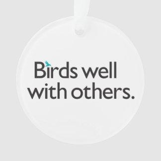 Pájaros bien con otros