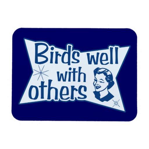 Pájaros bien con otros imán de vinilo