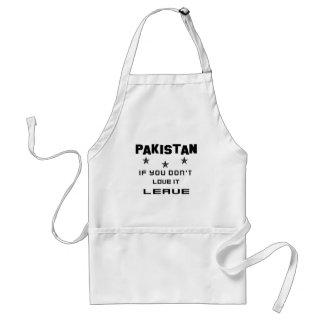 Pakistan If you don't love it, Leave Adult Apron