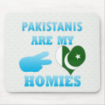 Pakistanis are my Homies Mouse Pad