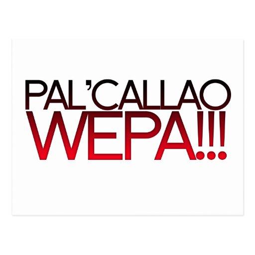¡Pal Callao Wepa!!! Lema de Boricua Tarjetas Postales