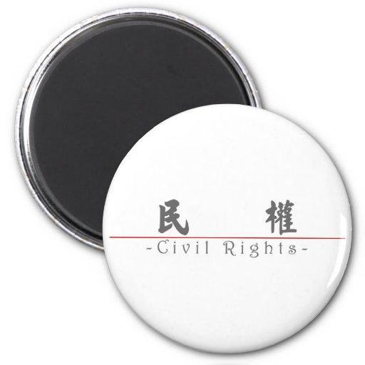Palabra china para las derechas civiles 10375_4.pd imán de nevera