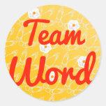 Palabra del equipo pegatina redonda