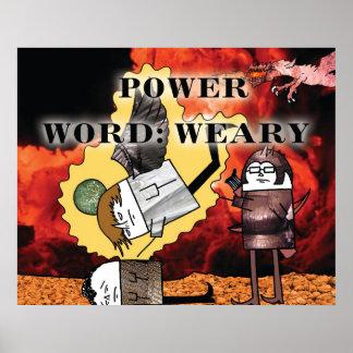 Palabra del poder: Poster cansado