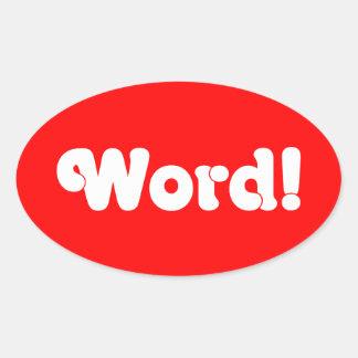 ¡Palabra! Pegatina Ovalada