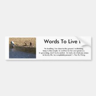 Palabras a vivir cerca --Mujer 2002 de Tao Te Chin Etiqueta De Parachoque