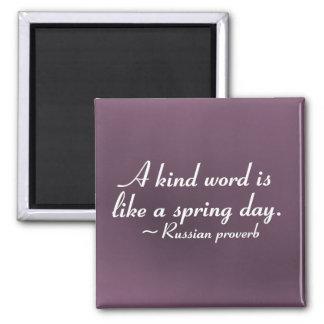 Palabras buenas para aclarar un día (2) imán cuadrado