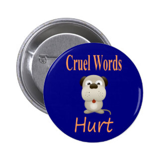 Palabras crueles dañadas pin redondo de 2 pulgadas