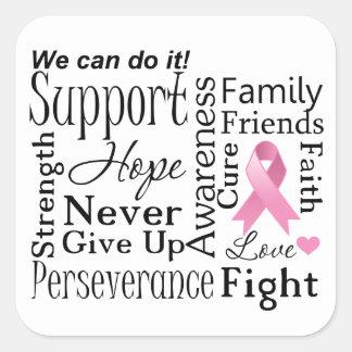 Palabras de apoyo del cáncer de pecho calcomanías cuadradass