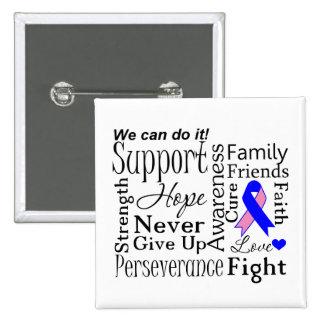 Palabras de apoyo masculinas del cáncer de pecho pin cuadrada 5 cm