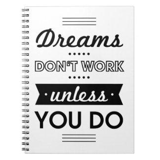 Palabras de motivación sobre sueños y trabajo libretas
