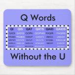 Palabras de Q sin el mousepad de U Alfombrilla De Raton