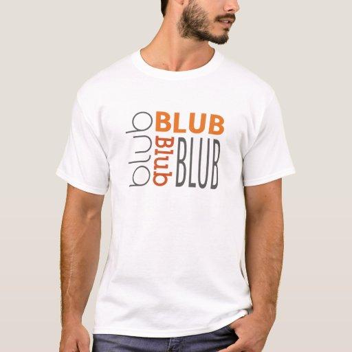 Palabras del gráfico de Blub Blub Blub Playera